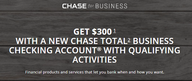 Chase Business $300 Offer